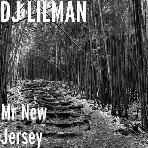 Mr New Jersey by DJ Lilman