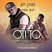 Oti To (feat. Mista Silva & Deinde) by Jeff Jones