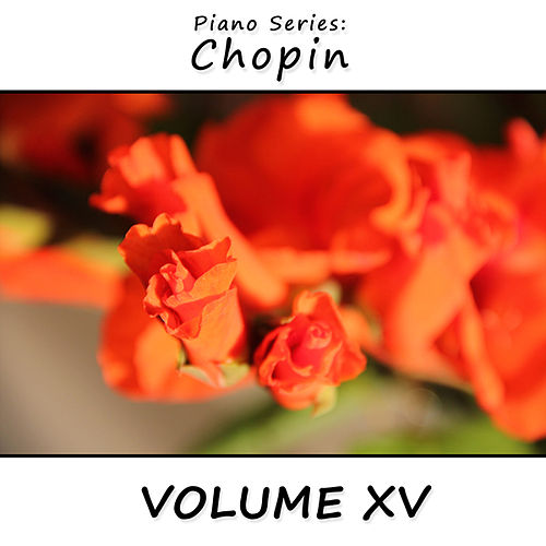 Piano Series: Chopin, Vol. 15 by James Wright Webber