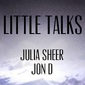 Little Talks by Julia Sheer