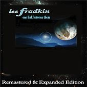 One Link Between Them (Remastered and Expanded Edition) by Les Fradkin