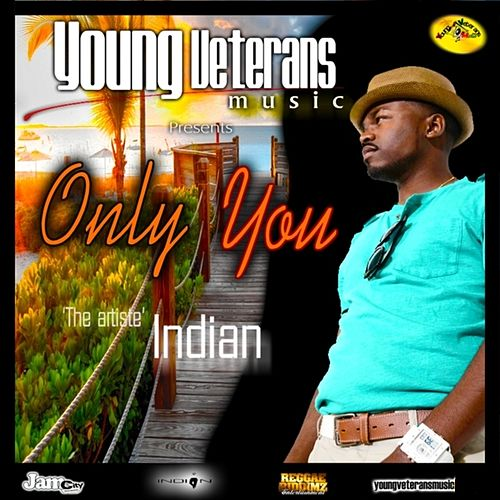 Only You - Single by Indian