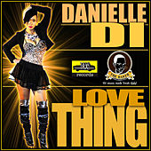 Love Thing - Single by Danielle
