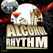 Alcohol Rhythm by Various Artists