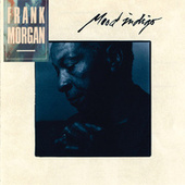 Mood Indigo by Frank Morgan