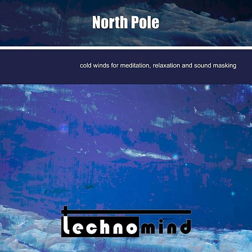 North Pole by Techno Mind