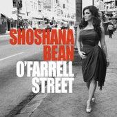 O'Farrell Street by Shoshana Bean