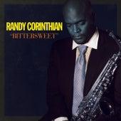 Bittersweet by Randy Corinthian