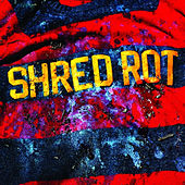 Nuthing Extra Special LP by Shred Rot