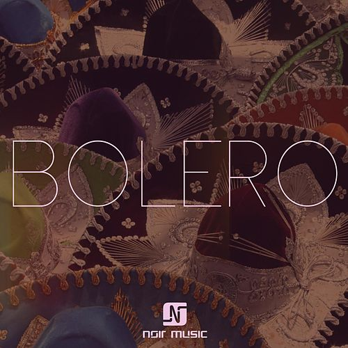 Bolero by Dusty Kid