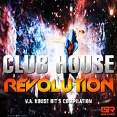 Club House Revolution by Various Artists