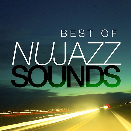 Best of Nu-Jazz Sounds by Various Artists