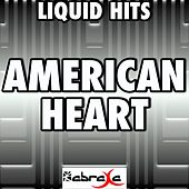 American Heart - a Tribute to Faith Hill by Liquid Hits