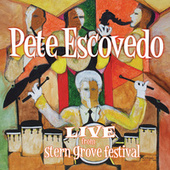 Live From Stern Grove Festival by Pete Escovedo