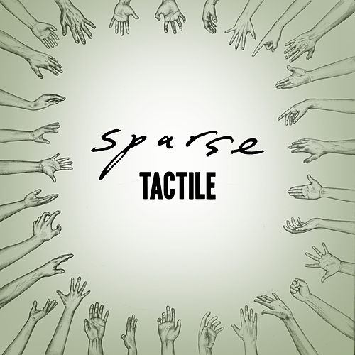 Tactile by Sparse