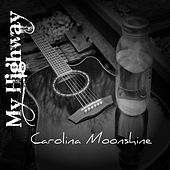 Carolina Moonshine by My Highway