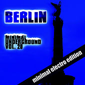 Berlin Minimal Underground (Vol. 20) by Various Artists