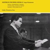 Sings Schumann by Dietrich Fischer-Dieskau