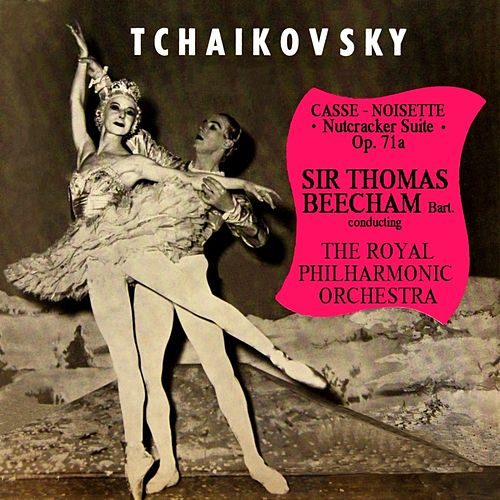 Tchaikovsky Casse Noisette by Royal Philharmonic Orchestra