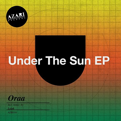 Under The Sun - Single by Oraa