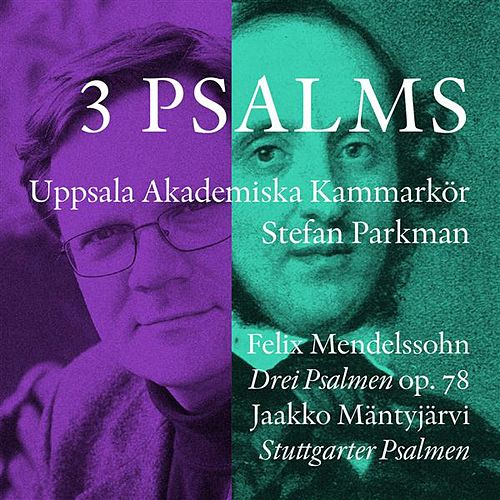 Mendelssohn & Mantyjarvi: 3 Psalms by Various Artists