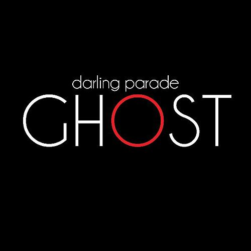 Ghost by Darling Parade