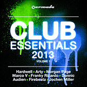 Club Essentials 2013, Vol. 1 (40 Club Hits In The Mix) by Various Artists