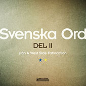 Svenska Ord från A West Side Fabrication by Various Artists