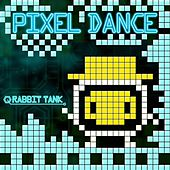 Pixel Dance by Rabbit Tank