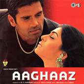 Aaghaaz (Original Motion Picture Soundtrack) by Various Artists