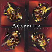 The Collection by Acappella