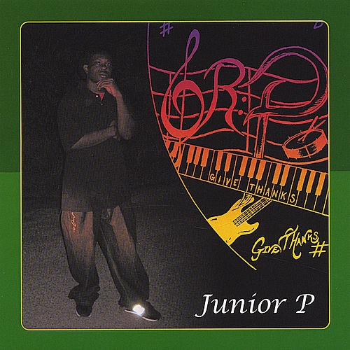 Give Thanks by Junior P