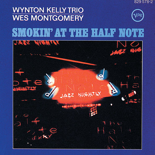 Smokin' At The Half Note by Wes Montgomery