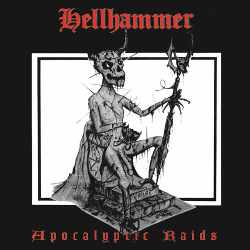 Apocalyptic Raids by Hellhammer