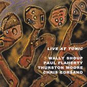 Live At Tonic by Wally Shoup