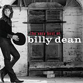 The Very Best Of Billy Dean by Billy Dean