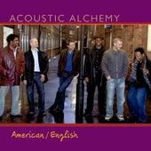 American/English von Acoustic Alchemy