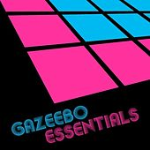 Gazeebo Essentials by Various Artists
