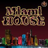 Miami House (Selected By Paolo Madzone Zampetti) by Various Artists