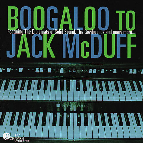Boogaloo To Jack McDuff by Joe Krown
