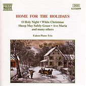 Christmas Eaken Piano Trio: Home for the Holidays von Eaken Piano Trio