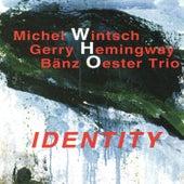 Identity by Michel Wintsch