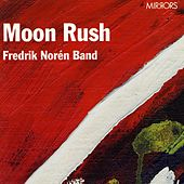 Moon Rush by Fredrik Norén Band