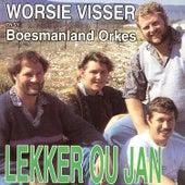 Lekker ou Jan by Worsie Visser