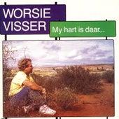 My hart is daar by Worsie Visser
