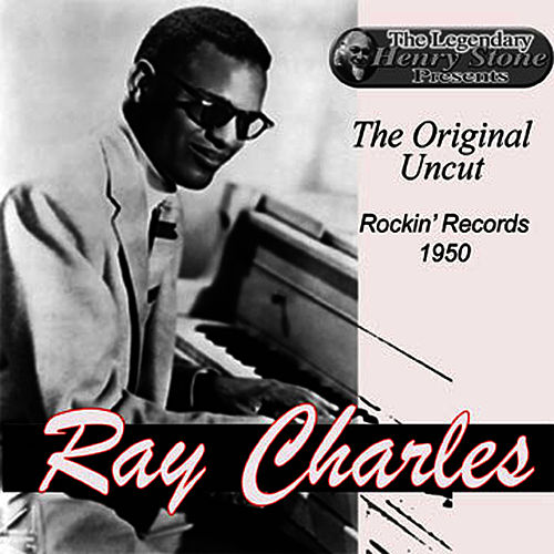 Ray Charles: Rockin' Records - The Best Original Tracks You've Never Heard by Ray Charles