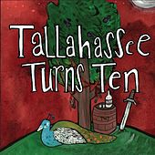 Tallahassee Turns Ten by Various Artists
