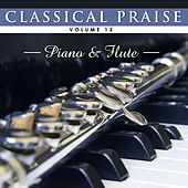 Classical Praise: Piano & Flute by Phillip Keveren