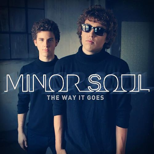 The Way It Goes by Minor Soul