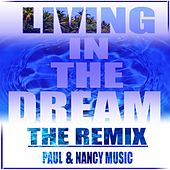 Living in the Dream(Remix) by Larry Willis